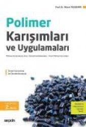 Polimer Karışımları Ve Uygulamaları Polimer Karışımlarına Giriş Karıştırma Ekipmanları Ticari Polimer Karışımları