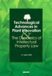 Technological Advances İn Plant Innovation And The Dynamics Of Intellectual Property Law