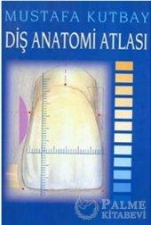 Diş Anatomi Atlası Palme Kitabevi