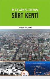 Siirt Kenti Bir Kent Coğrafyası Araştırması