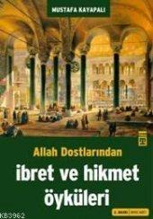 Ibret Ve Hikmet Öyküleri Mustafa Kayapalı