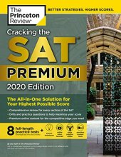Cracking The Sat Premium Edition With 8 Practice Tests, 2020 The All İn One Solution For Your Highest Possible Score (College Test Preparation) Premium Edition, Kindle Edition