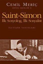 Saint Simon İlk Sosyolog, İlk Sosyalist Bütün Eserleri 6 Cemil M